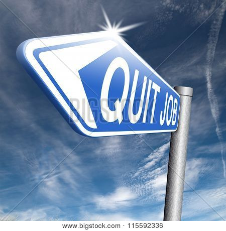 quit job career move road sign change profession resigning from work and getting unemployed