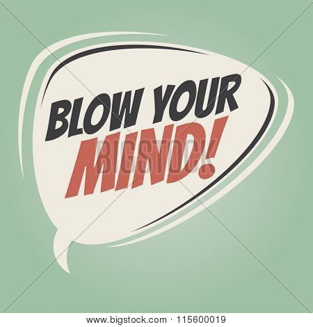 blow your mind retro speech balloon