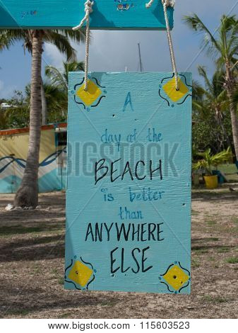 Aqua Colored Good Day At The Beach Sign