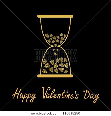 Happy Valentines Day. Love Card. Hourglass With Hearts Inside. Gold Sparkles Glitter Texture Black B
