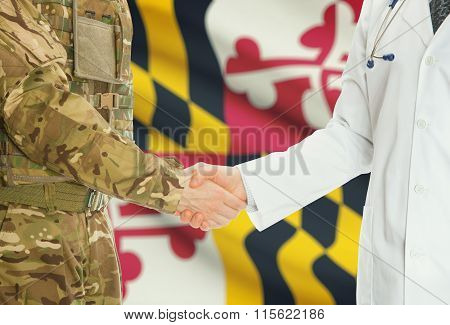 Military Man In Uniform And Doctor Shaking Hands With Us States Flags On Background - Maryland