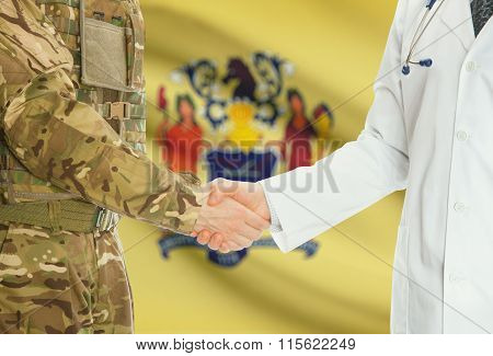 Military Man In Uniform And Doctor Shaking Hands With Us States Flags On Background - New Jersey