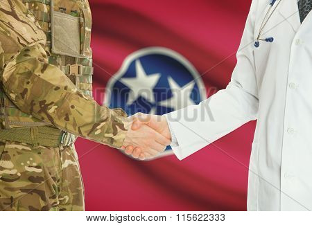 Military Man In Uniform And Doctor Shaking Hands With Us States Flags On Background - Tennessee