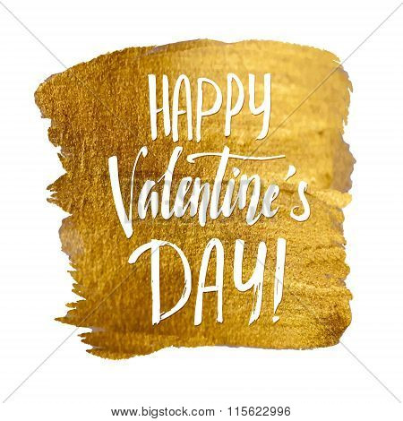 Happy Valentines Day Card. Golden Stroke With Calligraphic Inscription Inside On A White Background