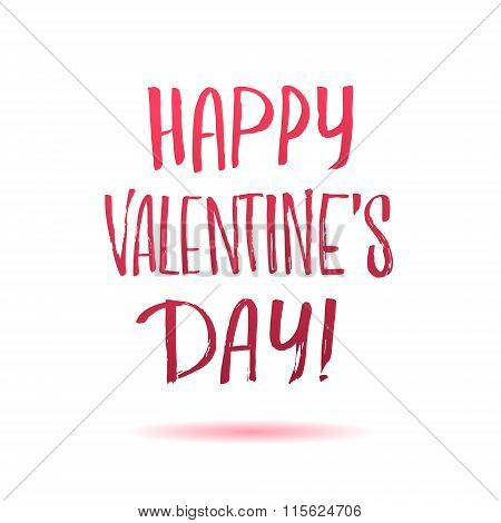 Happy Valentines Day Careless Calligraphic Inscription In Red Le