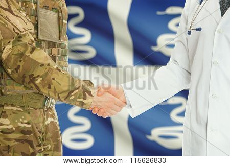 Military Man In Uniform And Doctor Shaking Hands With National Flag On Background - Martinique