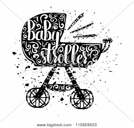 Vintage cartoon print baby stroller and hand lettering isolated on white background. Vector