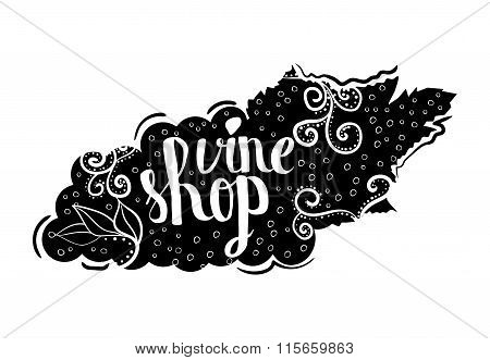 Creative typographic poster with the lettering on the black silhouette of branches of grapes with ha