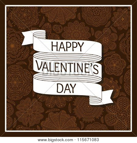 Design of a card for Valentines day. Seamles pattern with flowers at the back. Text Happy Valentines