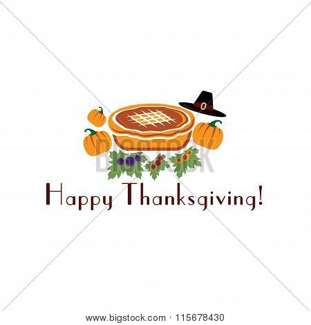 Happy Thanksgiving Illustration With Pie, Pilgrim Hat And Pumpkins
