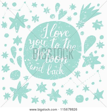 I love you to the moon and back. Sweet romantic card light green and white colors. Cute moon and stars in vector