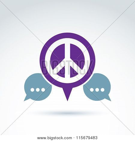 Peace Propaganda Icon With Speech Bubble, Vector Conceptual Unusual Symbol For Your Design.