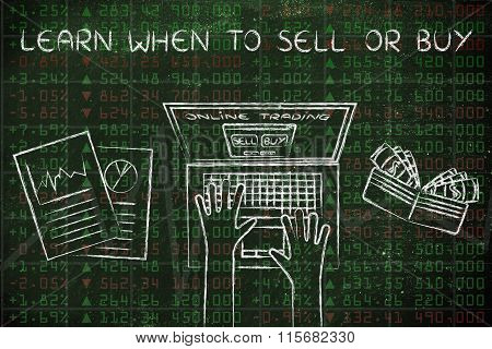 Online Trading User On Of Stock Market Data, With Text Learn When To Sell Or Buy