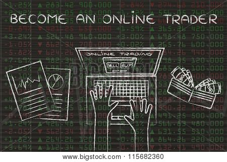 Computer User On Top Of Stock Market Data, With Text Become An Online Trader