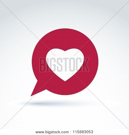 Loving Heart Placed On A Speech Bubble. Vector Society Donation Symbol, Compassion And Love Sign.