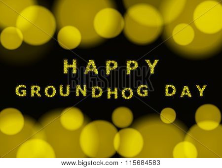 Happy Groundhog Day. Vector Bokeh Background.