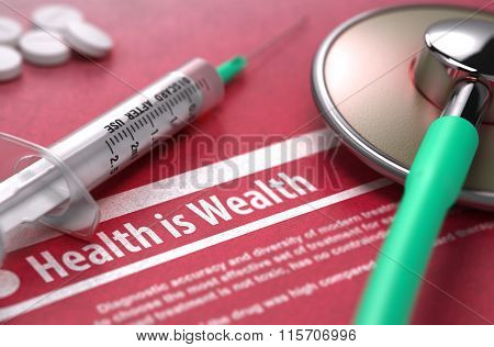 Health is Wealth. Medical Concept on Red Background.