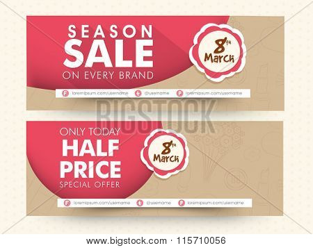 Season Sale Website header or banner set with Half Price Discount Offer for 8th March, Happy Women's Day celebration.