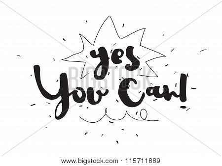 Yes you can. Greeting card with calligraphy. Hand drawn design elements. Inspirational quote. Black