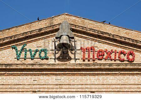 Building Facade With Viva Mexico