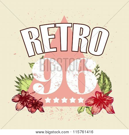 Retro Vector Illustration Flower And Numbers Print And Slogan