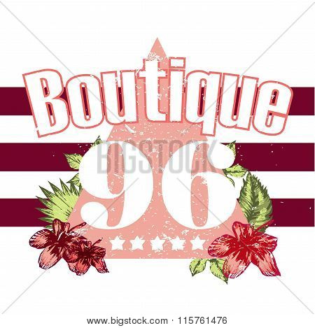 Boutique, Vector Illustration Flower And Numbers Print And Slogan