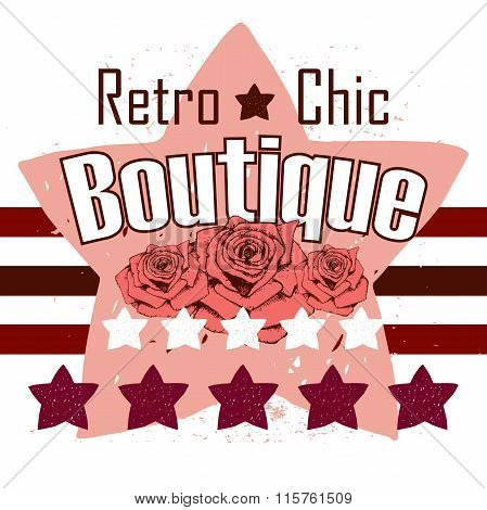 Boutique, Vector Illustration Rose And Stars Print And Slogan