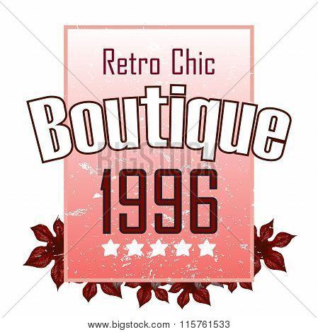 Retro Boutigue Illustration Vector Print And Slogan