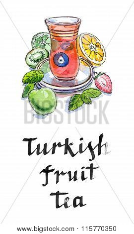 Turkish Fruit Tea In Traditional Glass Cup With Fresh Fruit And Lemon Balm