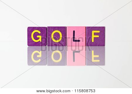 Golf - An Inscription From Children's  Blocks