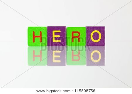 Hero - An Inscription From Children's  Blocks