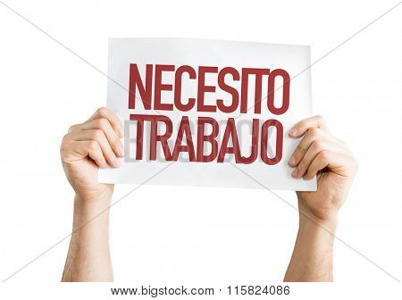 Need a Job (in Spanish) placard isolated on white