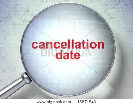 Law concept: Cancellation Date with optical glass
