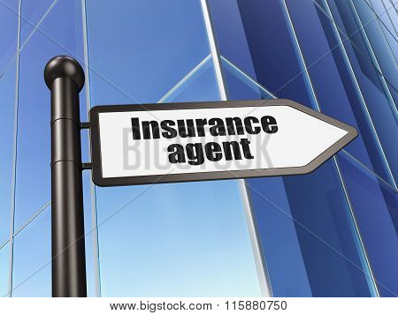 Insurance concept: sign Insurance Agent on Building background
