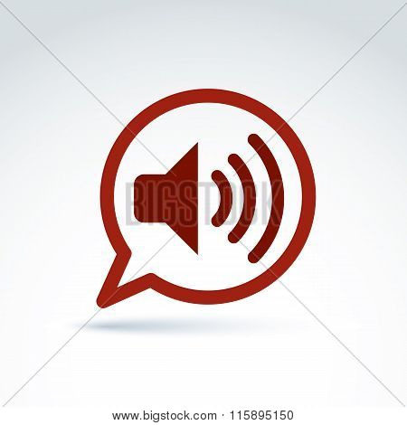 Speech Bubble With Loudspeaker Sign, Vector Broadcast Icon. Conceptual Signal Symbol. Illustration