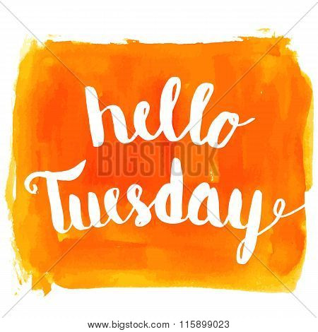 Hello Tuesday Watercolor Hand Paint Greeting Card