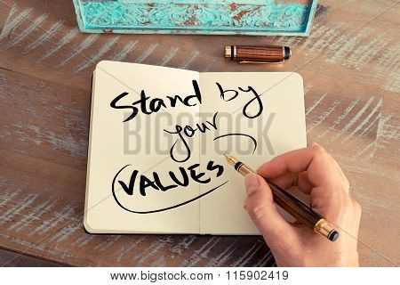 Handwritten Text Stand By Your Values