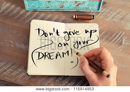 Handwritten Text Don't Give Up On Your Dream