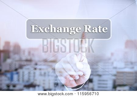 Businessman hand touch screen graph on Exchange Rate.