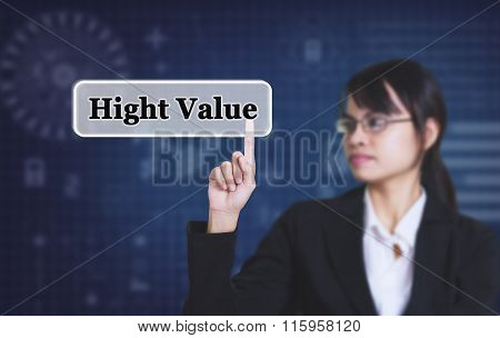 Businesswoman pressing message Hight Value concept button.