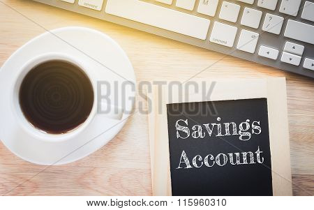 Concept Savings Account message on wood boards