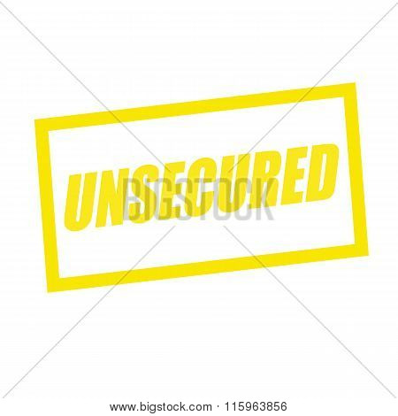 Unsecured Yellow Stamp Text On White