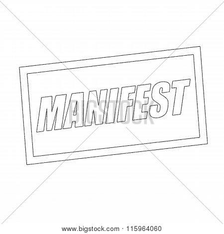 Manifest Monochrome Stamp Text On White