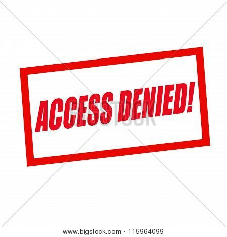 Access Denied Red Stamp Text On White