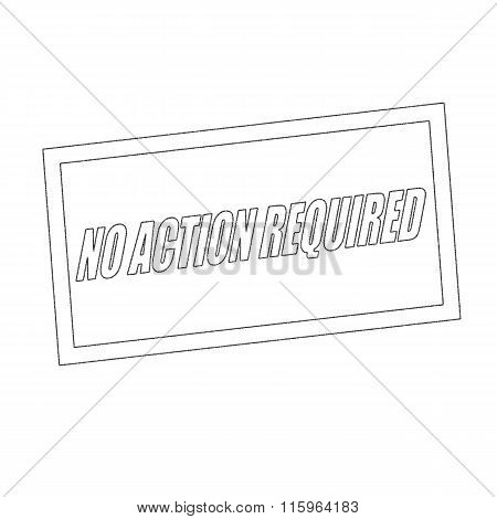 No Action Required Monochrome Stamp Text On White