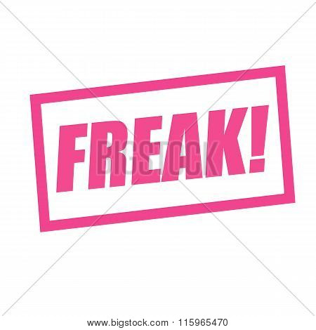 Freak Pink Stamp Text On White