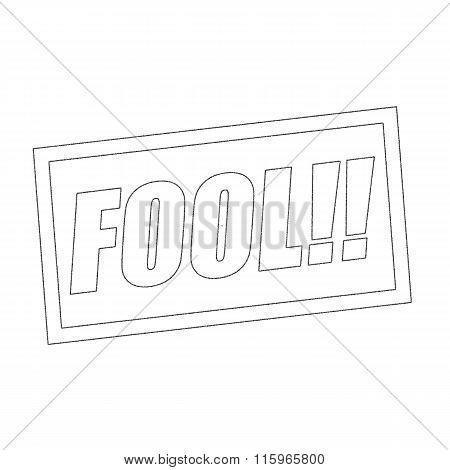 Fool Monochrome Stamp Text On White
