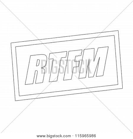 Rtfm Monochrome Stamp Text On White