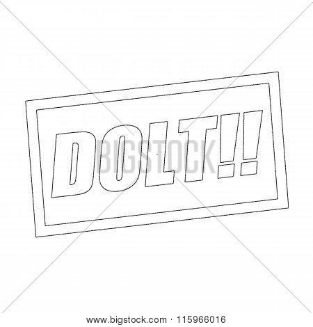 Dolt Monochrome Stamp Text On White