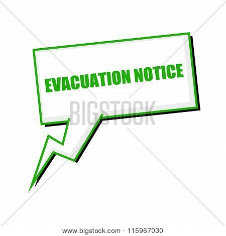 Evacuation Notice Green Stamp Text On White Speech Bubbles